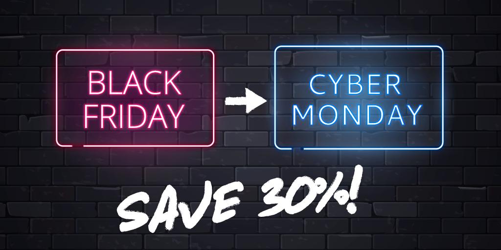 Save big Black Friday through Cyber Monday!