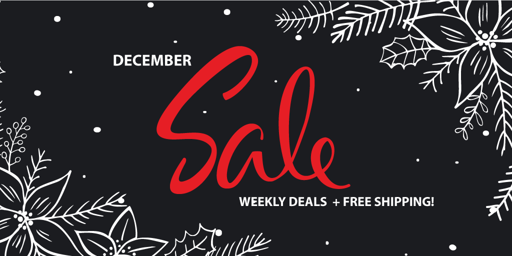 December Deal of the Week + FREE SHIPPING!