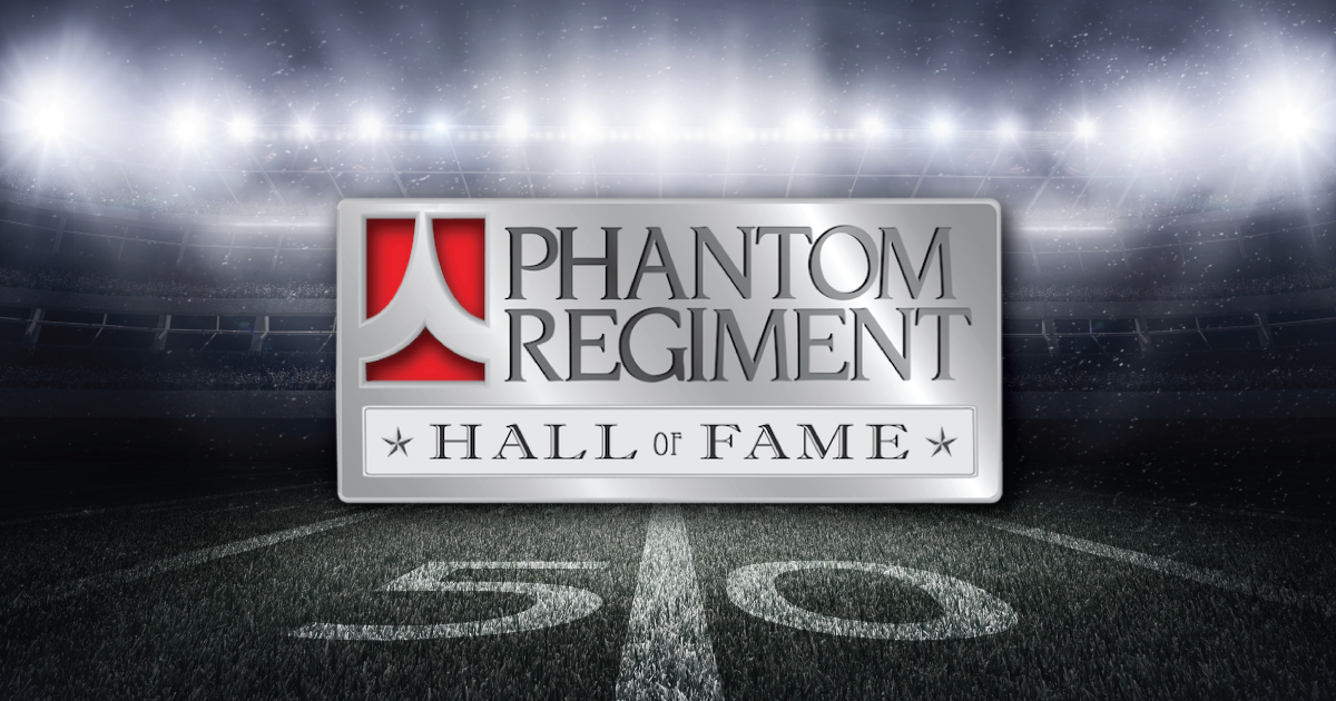 Call for nominations for the 2019 Phantom Regiment Hall of Fame